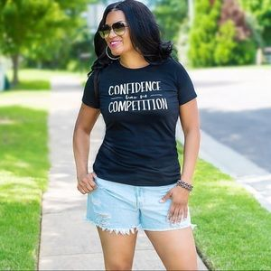 Confidence has no Competition Graphic T-shirt 2X